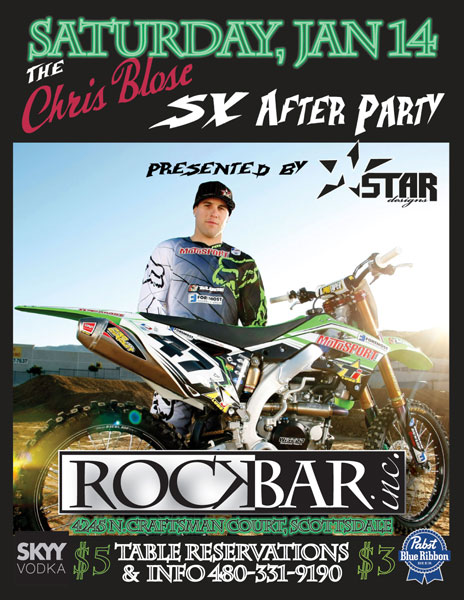 Official Super Cross SX After Party Saturday with Chris Blose at Rockbar Inc.